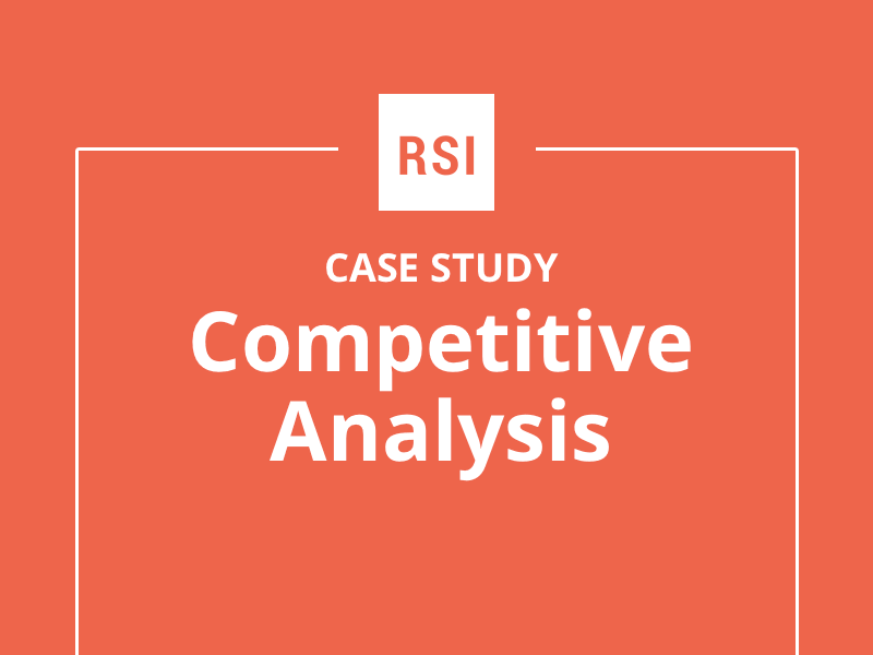 Case Study: Competitive Analysis