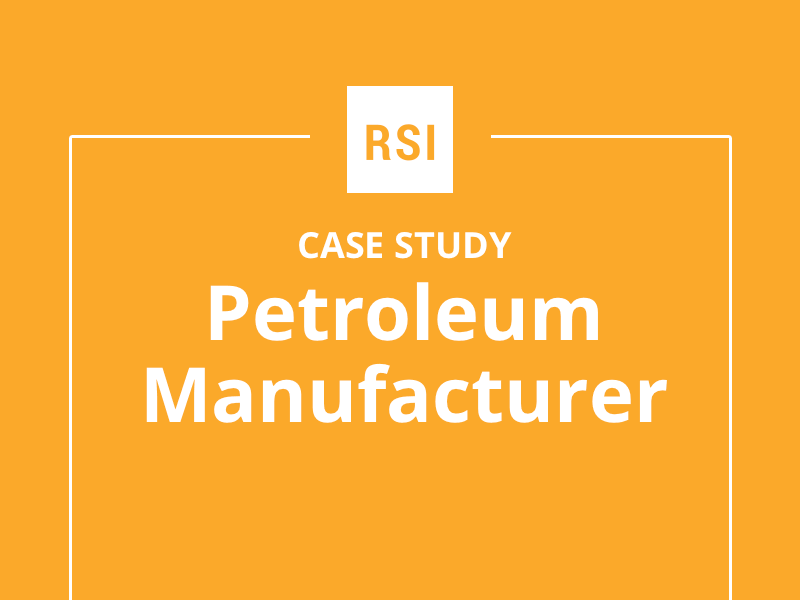 Case Study: Petroleum Manufacturer
